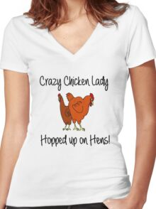 Crazy Chicken Lady Hopped up on Hens Women's Fitted V-Neck T-Shirt