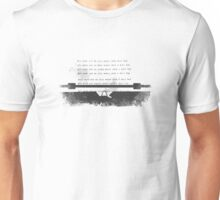 All work typed Unisex T-Shirt