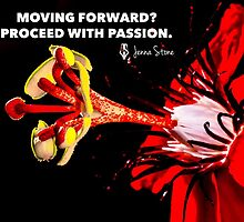 Proceed with Passion by jennastone