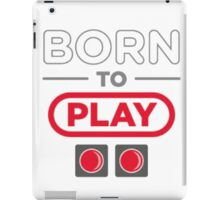 Born to Play iPad Case/Skin