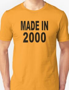 Made in 2000 T-Shirt