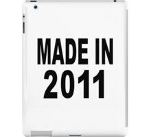 Made in 2011 iPad Case/Skin