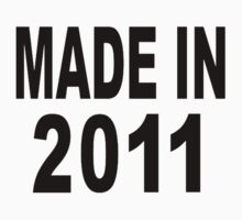 Made in 2011 Kids Tee