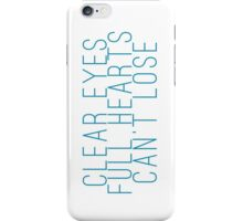 clear eyes, full hearts, can't lose (1) iPhone Case/Skin