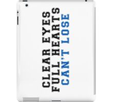 clear eyes, full hearts, can't lose (2) iPad Case/Skin