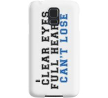 clear eyes, full hearts, can't lose (2) Samsung Galaxy Case/Skin