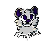 Be Yourself and Be Furry Proud Photographic Print