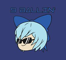 Cirno is 9 Ballin' Unisex T-Shirt