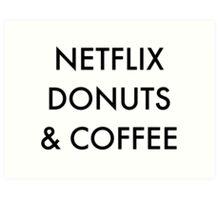 Netflix Donuts & Coffee Art Print