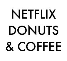 Netflix Donuts & Coffee Photographic Print
