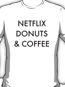 Netflix Donuts & Coffee T-Shirt