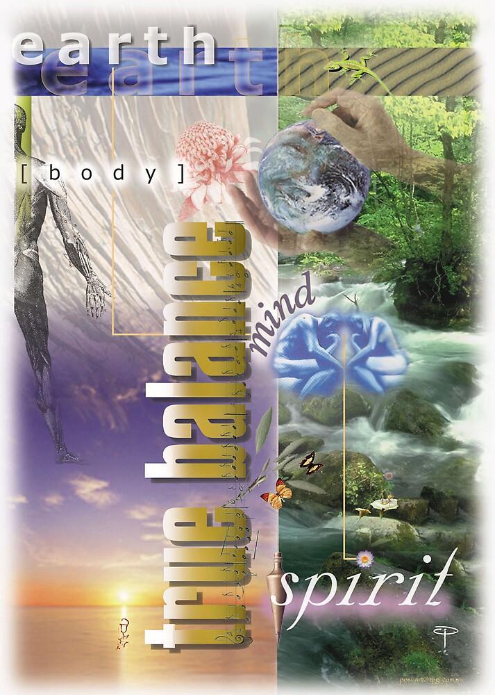 True Balance - Earth, Body, Mind & Spirit by djlennon