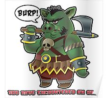 You have encountered an Orc Poster