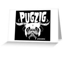 pugzig Greeting Card