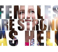 Kimmy Schmidt Females Are Strong As Hell  by Christy Fox