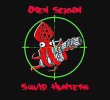 Open Season On All Squid Unisex T-Shirt