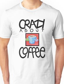 Crazy about Coffee black T-shirt T-Shirt