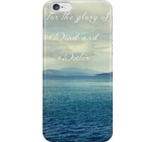 For the Glory of Wind and Water iPhone Case/Skin