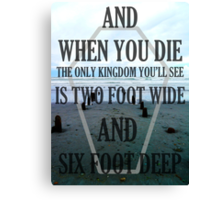 the only kingdom youll see Canvas Print