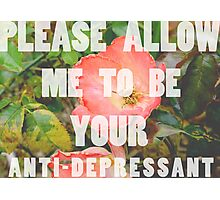 anti-depressant Photographic Print