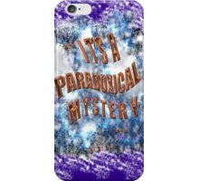 PARADOXICAL mystery  iPhone Case/Skin