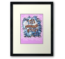 PARADOXICAL mystery  Framed Print