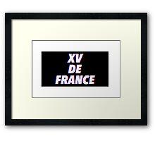 XV DE FRANCE Framed Print