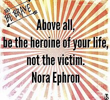 Be Your Own Heroine by Jenna  Stone