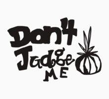 Don't Judge Le Onion Baby Tee