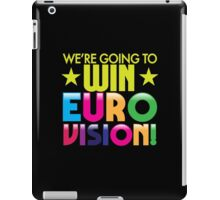 We're going to WIN EUROVISION! iPad Case/Skin