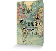 Not All Those Who Wander - Map Texture Greeting Card