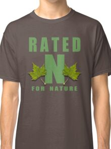 rated n for nature Classic T-Shirt