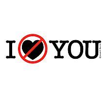 I Hate You (Horizontal Logo) Photographic Print