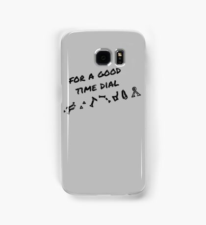 For A Good Time Dial Samsung Galaxy Case/Skin