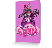 My Little Stompa Greeting Card