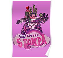 My Little Stompa Poster