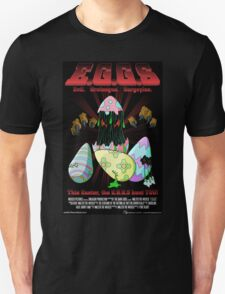 E.G.G.s - This Easter, the EGGs hunt you! Unisex T-Shirt