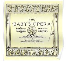 The Baby's Opera - A Book of Old Rhymes With New Dresses - by Walter Crane - 1900-9 Title Plate Poster