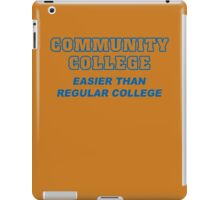 Community College Mens Womens Hoodie / T-Shirt iPad Case/Skin