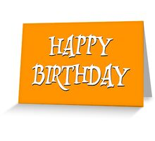 Happy Birthday Typography White Letters on Gold Greeting Card