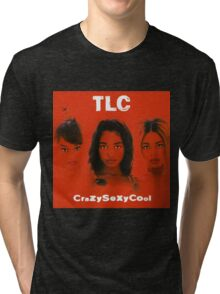TLC-Crazy Sexy Cool Tri-blend T-Shirt