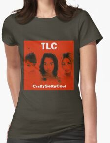TLC-Crazy Sexy Cool Womens Fitted T-Shirt