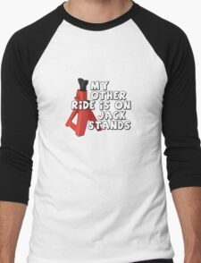 My other ride is on jack stands Men's Baseball ¾ T-Shirt