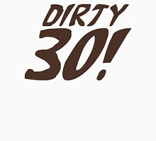 Dirty 30 years old Women's Tank Top