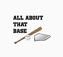 All About That Base - baseball Men's Baseball ¾ T-Shirt