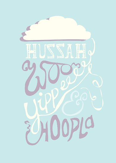 Huzzah, Woo, Hoopla! by Stephen Wildish