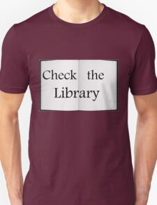 Check the Library - Fundraiser Unisex T-Shirt