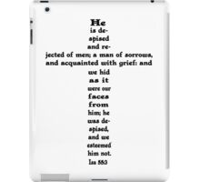 ISAIAH 53:3 cross iPad Case/Skin