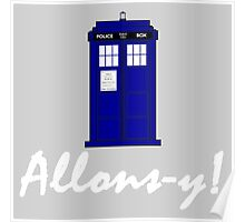 """""""Allons-y!"""" Poster"""
