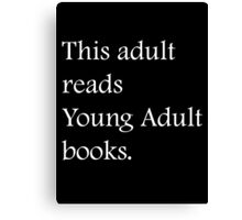 Read Young Adult Books - Fundraiser Canvas Print